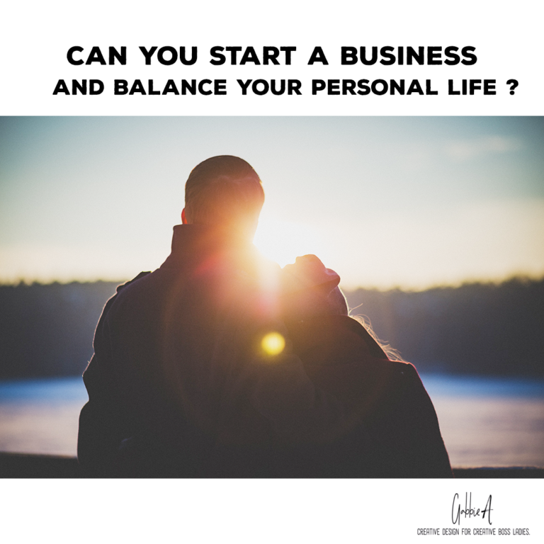Can you start a business and balance your personal life?